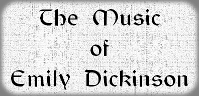 The Music Of Poet Emily Dickinson